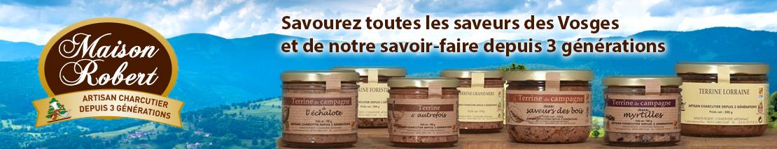 Savourez toutes les saveurs des Vosges (terrines, plats cuisinés...) et de notre savoir-faire depuis 3 générations